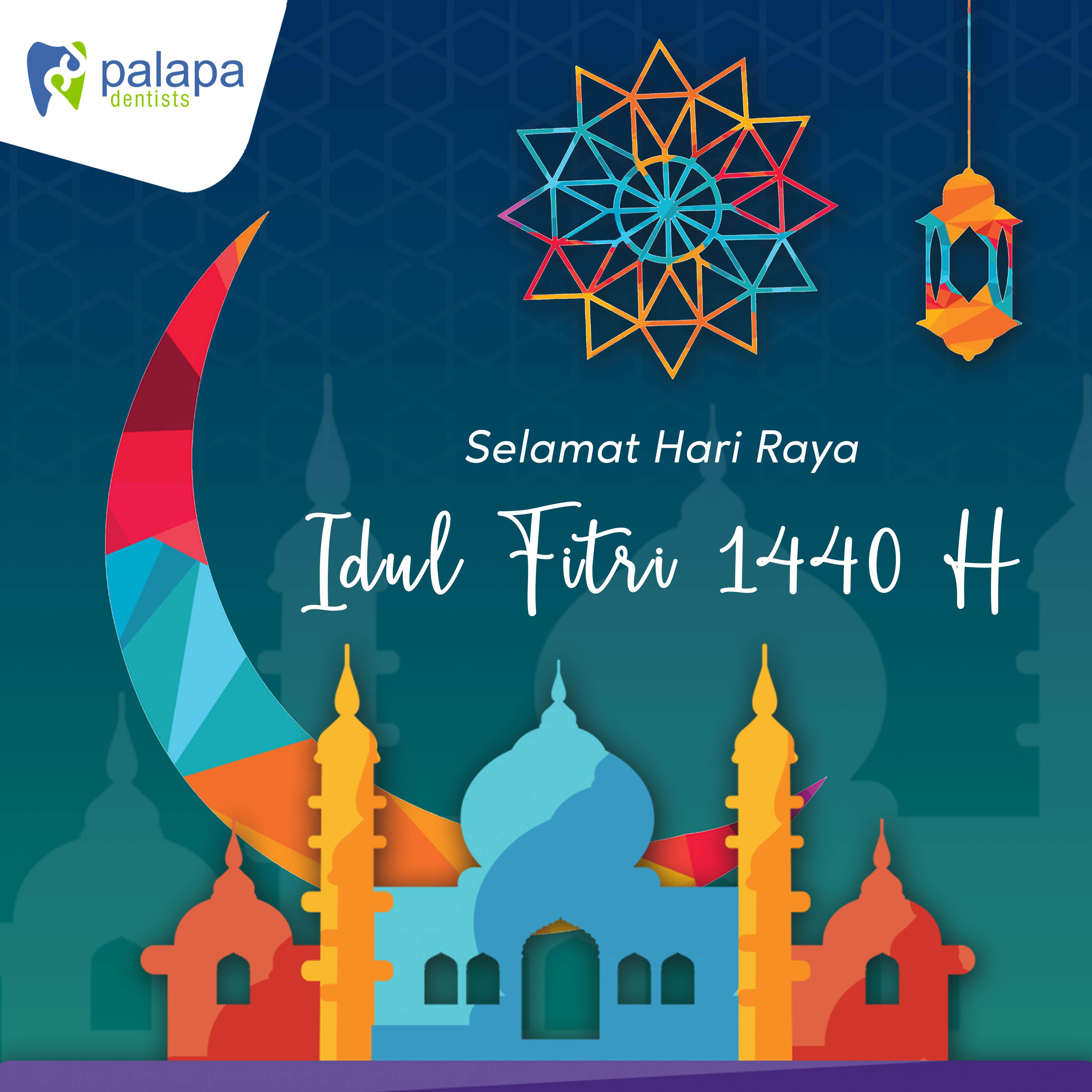 Selamat Hari Raya Idul Fitri: Selamat Hari Raya Idul Fitri 1440 H
